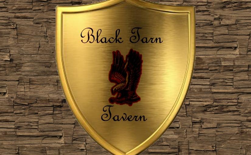 Dinner Time at The Black TarnTavern!