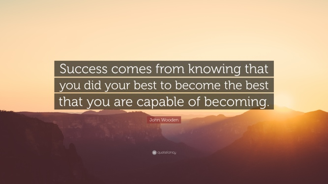 14706-john-wooden-quote-success-comes-from-knowing-that-you-did-your