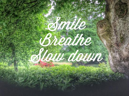 smile-breathe-slow-down