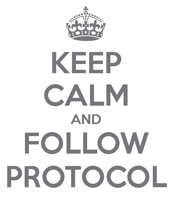 keep-calm-and-follow-protocol-29