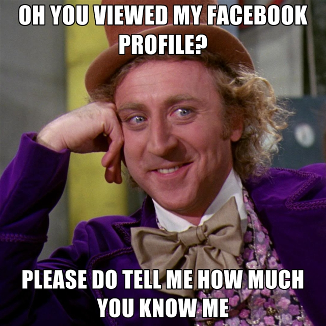 oh-you-viewed-my-facebook-profile-please-do-tell-me-how-much-you