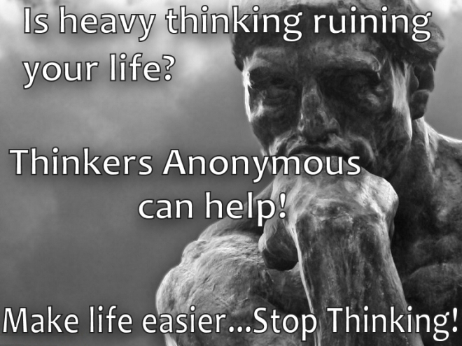 Thinkers anonymous