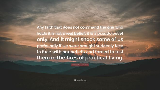 6162159-Aiden-Wilson-Tozer-Quote-Any-faith-that-does-not-command-the-one